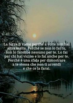Cercando di ricordarmelo Verona, Life Motivation, Of My Life, Twilight, Tarot, Einstein, Nostalgia, Inspirational Quotes, Wisdom
