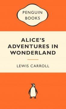 Alice's+Adventures+in+Wonderland:+Popular+Penguins