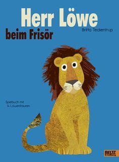 """""""Herr Löwe beim Frisör"""" by Britta Teckentrup (BELTZ)"""