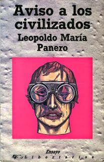 GERLILIBROS: 5 DE MARZO DE 2014 MUERE  LEOPOLDO MARÍA PANERO (M...