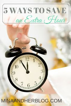 Are you struggling with not having enough hours to your day? Save an extra hour by being smarter with your time. Here are 5 ways you can do TODAY!