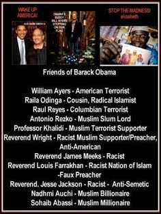 FRIENDS OF THE ENEMY WITHIN! The silent commie/muslim takeover of America. Not one shot fired! - yes, we become like those we spend time with!