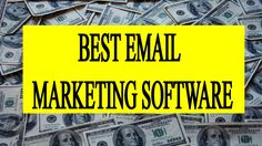 Best email marketing software .