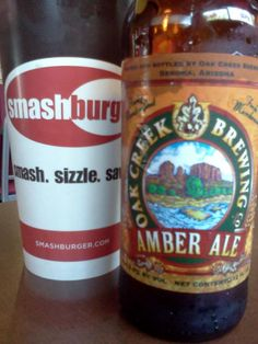 Twitter / AZBump: At my favorite burger place SMASHBURGER drinking a new favorite beer.  Oak Creek Brewing's Amber Ale out of Sedona, Arizona  YUMMO!  About 165 calories