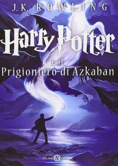 Harry Potter e il Prigioniero di Azkaban di J.K. Rowling