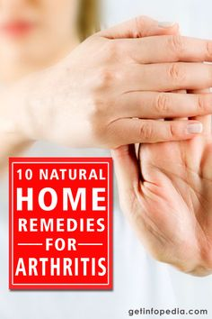 10 Natural Home Remedies for Arthritis - Getinfopedia Natural Remedies For Arthritis, Natural Home Remedies, Different Types Of Arthritis, Inflammation Causes, Rheumatoid Arthritis Symptoms, Healthy Oils, How To Squeeze Lemons, How To Eat Less, Learn To Read