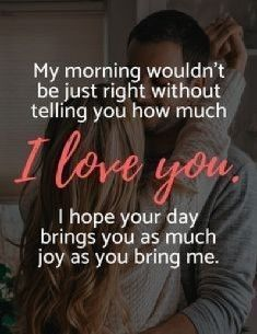65 Beautiful Good Morning Messages For Him Or Her You can start the day off right for both of you by letting your partner know the depth of your feelings with a thoughtful morning message. Here are 65 beautiful good morning messages. Cute Love Quotes, Love Quotes For Her, Arabic Love Quotes, Love Yourself Quotes, Unique Quotes, Vintage Love Quotes, Morning Message For Him, Good Morning Love Messages, Good Morning My Love