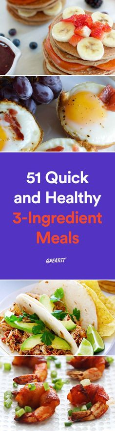 A delicious meal doesn't require tons of ingredients. These simple, healthy recipes are proof. #greatist http://greatist.com/eat/3-ingredient-healthy-recipes