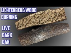 Lichtenberg Figures Live Bark Oak Slab - YouTube