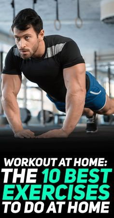 Find out how you can workout at home with the 10 best exercises to do at home. Who needs a gym? #fitness #gym #exercise #workout #exercise #exercises #fit #fitfam #health