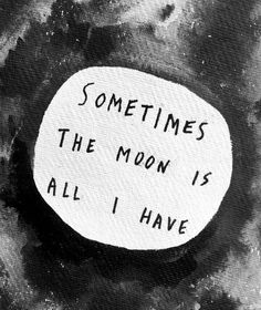 the moon quotes Moon Quotes, Life Quotes, Music Quotes, Pretty Words, Beautiful Words, Beautiful Moon, You Are My Moon, Lexa Y Clarke, Never Stop Dreaming