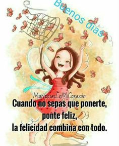 Buenos dias Happy Day Quotes, Love Me Quotes, New Quotes, Inspirational Quotes, Hello In Spanish, Happy Week, Good Morning Good Night, Spanish Quotes, Morning Images