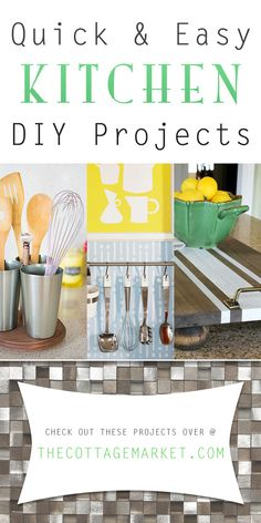 Quick and Easy Kitchen DIY Projects - The Cottage Market