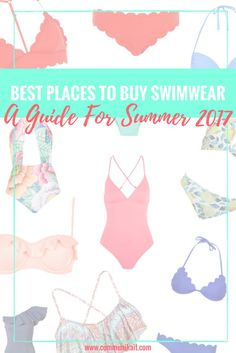 Best Places To Buy Swimwear: A 2017 Guide