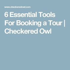Booking a tour, is a lot of hard work. Here are 6 tools I use on every tour I book: Business And Economics, Artist Management, Hard Work, Business Tips, Owl, Essentials, Music Production, Tours, Musicians