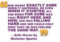 safe haven movie quote- I love Nicholas Sparks!