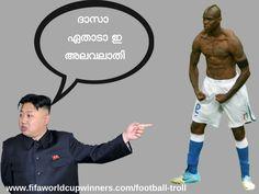 Mario Balotelli  troll Malayalam-football troll Meme Messi, Messi Funny, Football Troll, Football Soccer, Soccer Ball, World Cup Winners, Fifa World Cup, Neymar, Cristiano Ronaldo