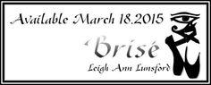 Radical Reads Book  Blog: Release Day Blitz Title: Brisé Author: Leigh Ann L...