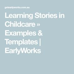 Examples of learning stories in childcare, learning story observation examples. Reflective Journal Example, Observation Examples, Learning Stories, Childhood Education, Childcare, It Works, Templates, Early Education, Stencils