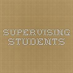 Supervising Students
