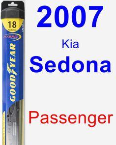 Passenger Wiper Blade for 2007 Kia Sedona - Hybrid