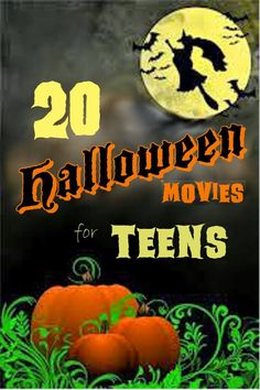 20 Halloween Movies For Teens PG 13 Not A Lot Of Gore TweensHalloween Party IdeasHalloween