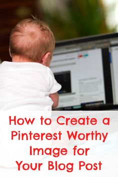How to Create and Title Your Blog Post Images for Use on Pinterest