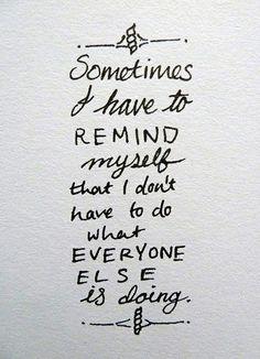 i love being different quotes - Google zoeken