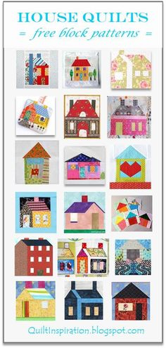 Quilting Quilt Inspiration: FREE PATTERN Archive - We have a huge stash of free patterns in our Free Quilt Inspiration archive and we are excited to share them with you. To go to the orig. House Quilt Patterns, House Quilt Block, Patchwork Patterns, Quilt Block Patterns, Pattern Blocks, Quilt Blocks, Doll Patterns, Small Quilts, Quilts