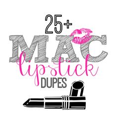 25+ MAC Lipstick Dupes | This Girls Life Blog