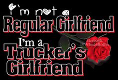 Another fan requested original design! Truckers Girlfriend, Girlfriend Quotes, Wife Quotes, Love My Man, Hubby Love, Truck Driver Wife, Truck Drivers, Trucker Quotes, Mens Trucker Hat