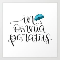 In Omnia Paratus - Ready for Anything -Gilmore Girls Quote Art Print