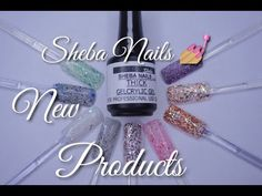 ShebaNails NEW Thick Gelcrylic Gel & Nail Art Blends 2016 | DivaDollFlaw...