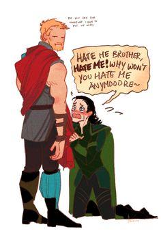 bonus: loki are u sure it's hate that u want from ur brother