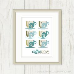 Coffee Poster Coffee NOW and No One Gets Hurt Tea by sweetharvey