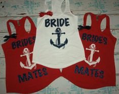 Bridesmates shirts (8) anchor Nautical Theme Bridesmaids Tank Tops. Brides Entourage. Nautical wedding shirts. bachelorette tanks.