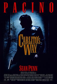 High resolution official theatrical movie poster for Carlito's Way Image dimensions: 1987 x Directed by Brian De Palma. Starring Al Pacino, Sean Penn, Penelope Ann Miller, John Leguizamo Al Pacino, Sean Penn, Rock Poster, A4 Poster, Poster Wall, 90s Movies, Great Movies, Love Movie, Movie Tv