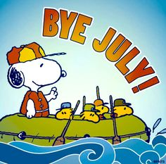 Bye July!! Great Having You Around.... But Ready To Move On!! ❤️❤️