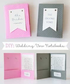"""DIY // How to make """"Wedding Vow Notebooks""""...if you are writing your own vows - you have to make one for yourself and your groom!"""