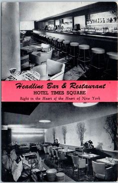 Headline Bar & Restaurant in the Hotel Times Square, New York City - 1953