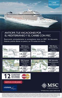 Aprovecha hasta el 23 de Junio!!! Crucero MSC por el caribe y el mediterráneo!