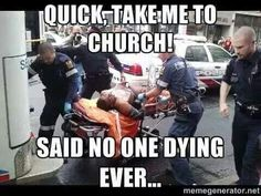 Atheism, Religion, God is Imaginary. Quick, take me to church! Said no one dying… Atheist Agnostic, Atheist Quotes, Atheist Funny, Losing My Religion, Anti Religion, Religious Humor, Athiest, Take Me To Church, Free Thinker