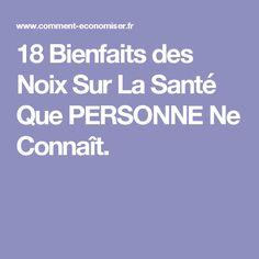 18 Bienfaits des Noix Sur La Santé Que PERSONNE Ne Connaît.
