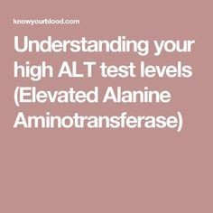 Understanding your high ALT test levels (Elevated Alanine Aminotransferase) Crohns, Chronic Illness, Understanding Yourself, Blood, Health, Health Care, Salud