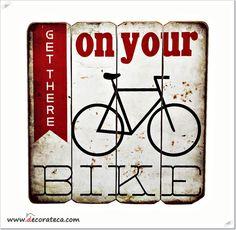 Cartel retro madera Get there on your bike carteles de pared originales decoracion retro vintage industrial.jpg (2138×2091)