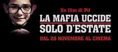"""3 motivi per guardare """"La Mafia uccide solo d'estate"""" - The Unconventional Mag"""