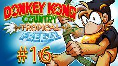 Donkey Kong Country Tropical Freeze Gameplay Walkthrough w/ SSoHPKC Part 16 - World 6 Blues