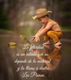 La felicidad #FrasesdeLeoPavoni #LeoPavoni #Reflexionesdeleopavoni