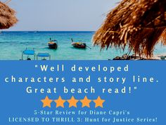 """Readers call """"Licensed To Thrill 3"""" a great beach read! It contains my Hunt for Justice thriller novels Due Justice, Twisted Justice, and Secret Justice. http://dianecapri.com/books/collections/ #beachreads #beachread #bookreview"""