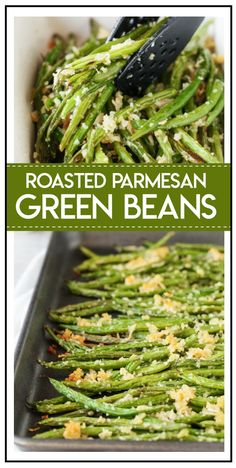 The Best Veggie Side Dish! Roasted Green Beans With Parmesan & Garlic